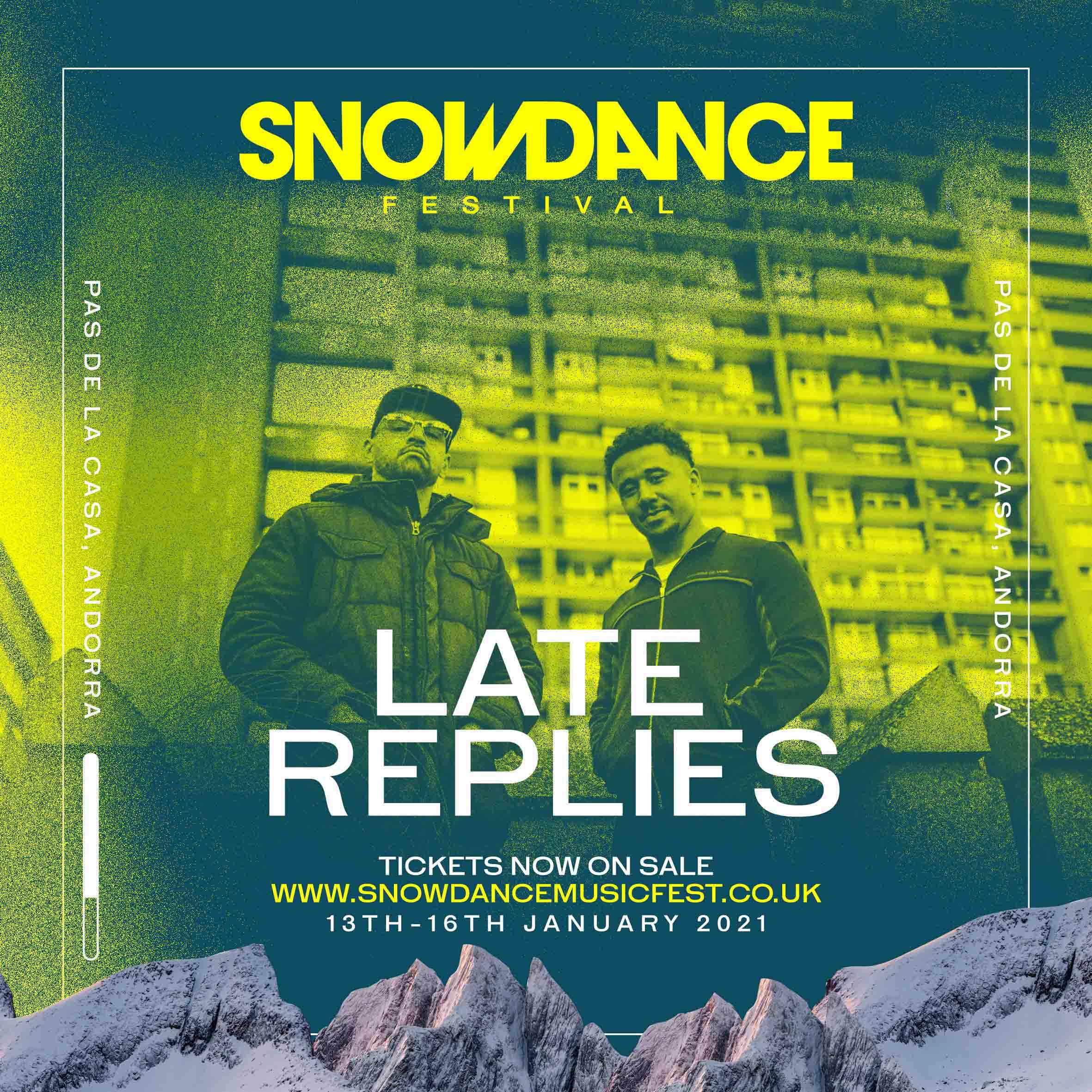 SnowDance festival late replies