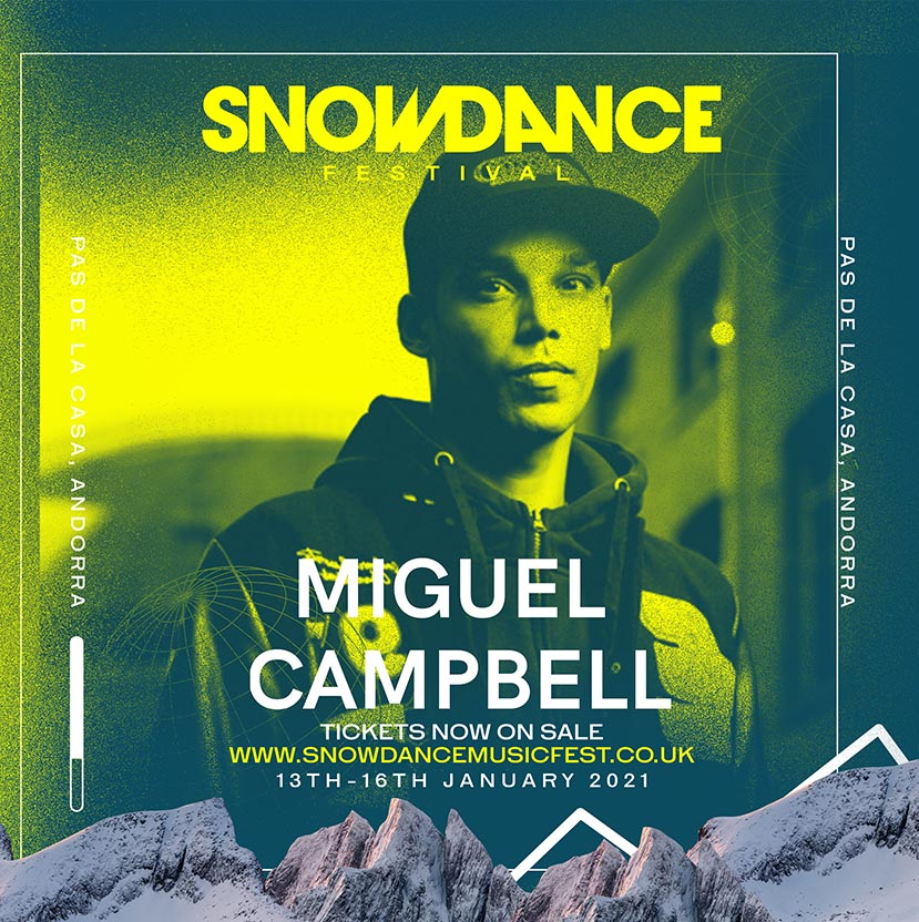 SnowDance Miguel Campbell